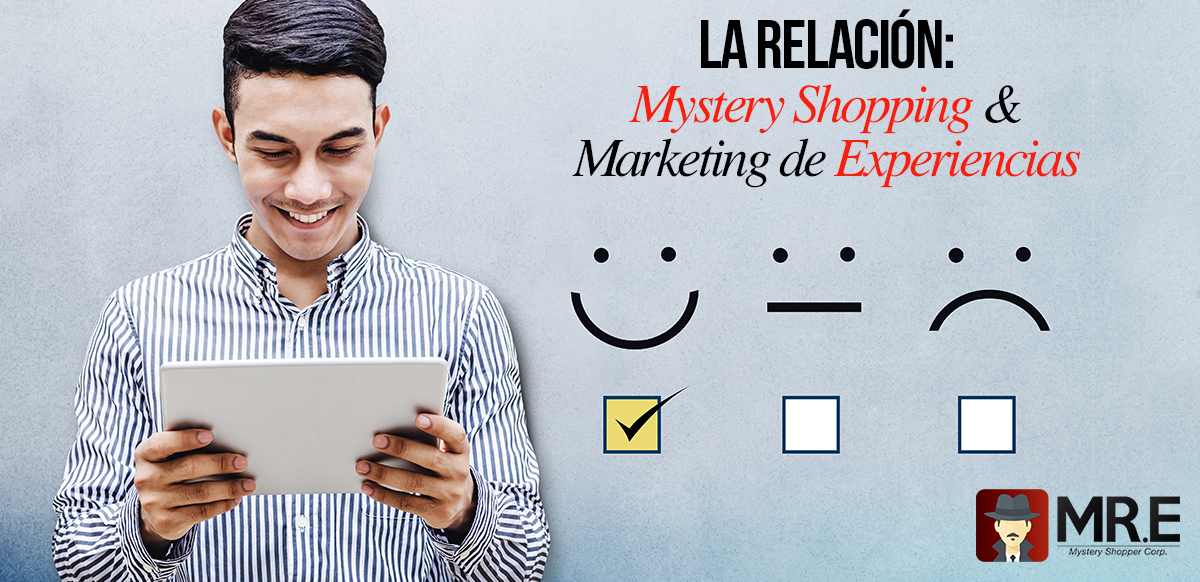 Mystery Shopping y Marketing de Experiencias